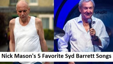 Nick Mason's 5 Favorite Syd Barrett Songs