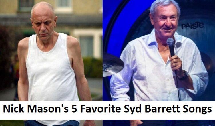 Nick Mason's 5 Favorite Syd Barrett Songs