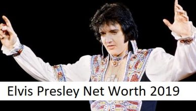 Elvis Presley Net Worth 2019