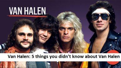 Van Halen 5 things you didn't know about Van Halen