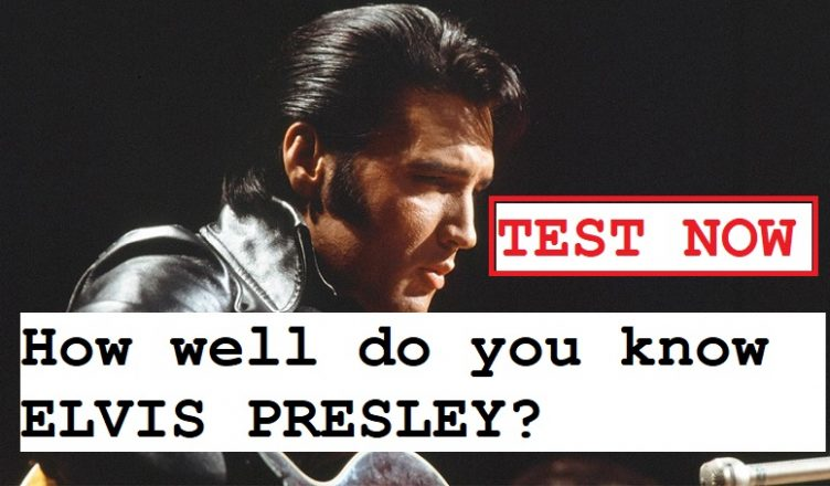 How well do you know ELVIS PRESLEY? - Classic Rock Music News