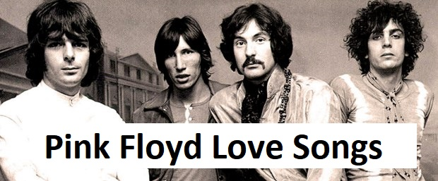 Pink Floyd Love Songs
