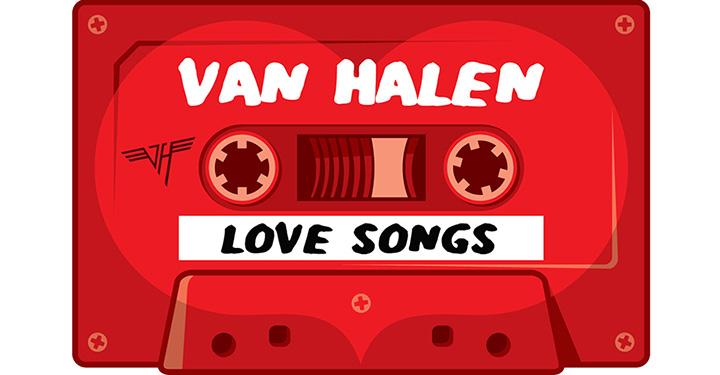 Top 10 Van Halen Love Songs