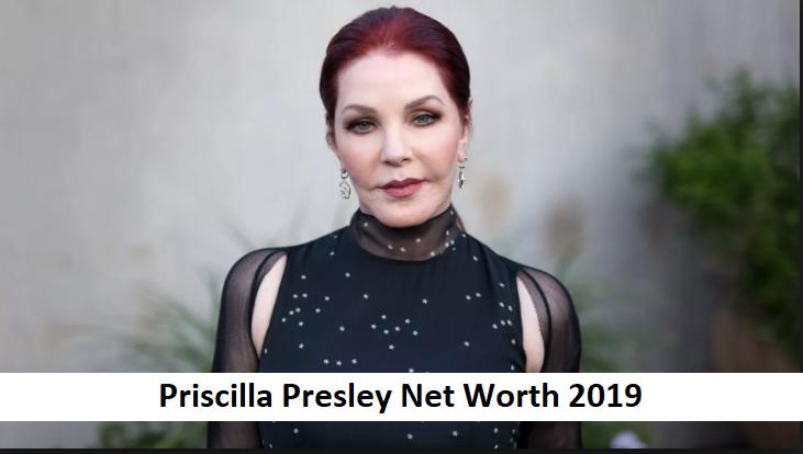 Priscilla Presley Net Worth 2019