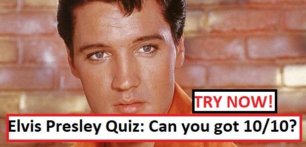Elvis Presley Quiz
