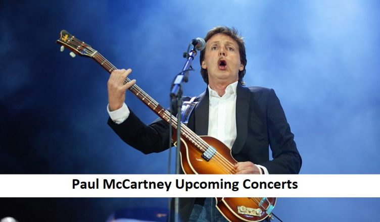 Paul McCartney Upcoming Concerts