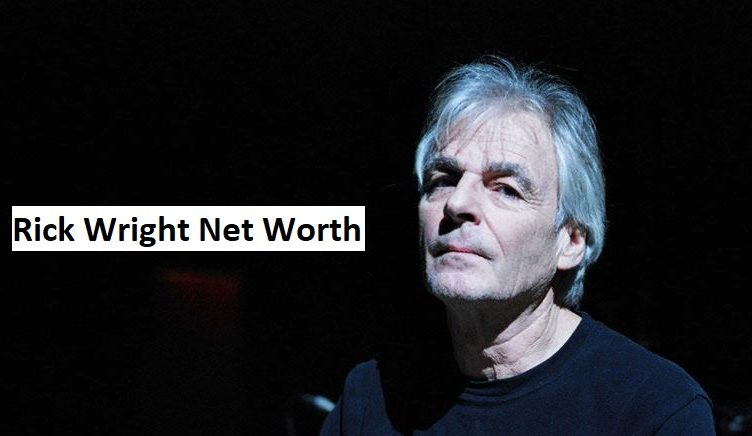 Rick Wright Net Worth