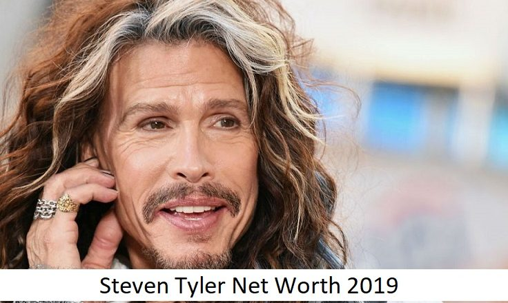 Steven Tyler Net Worth 2019