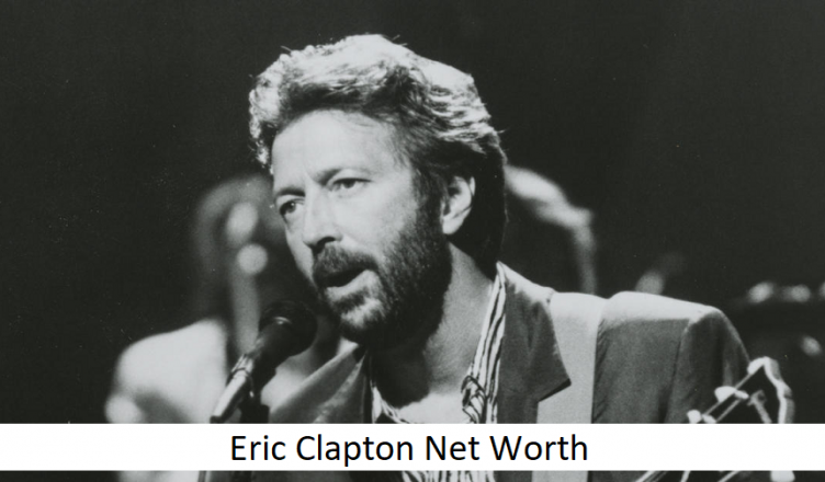 Eric Clapton Net Worth