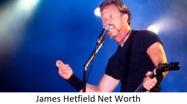 James Hetfield Net Worth