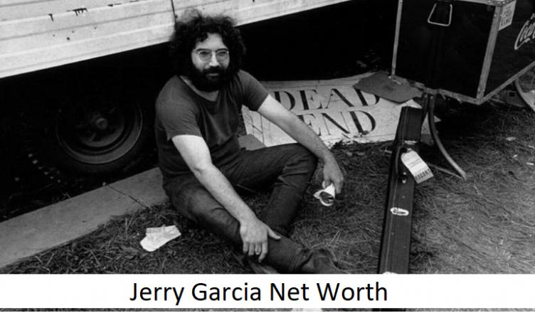 Jerry Garcia Net Worth