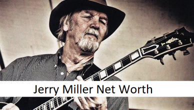 Jerry Miller Net Worth