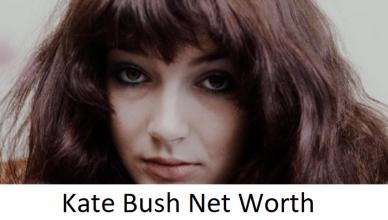 Kate Bush Net Worth