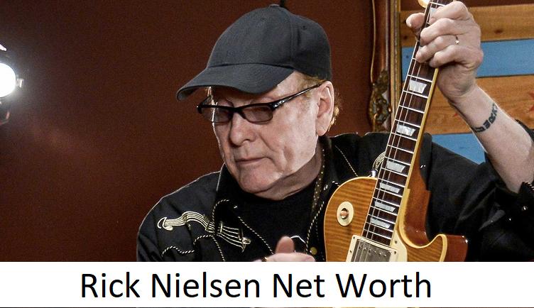 Rick Nielsen Net Worth