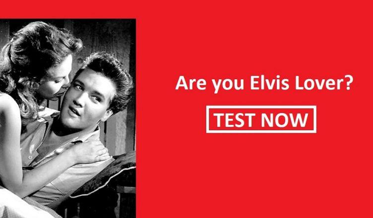 Elvis Quiz Are You Elvis Lover