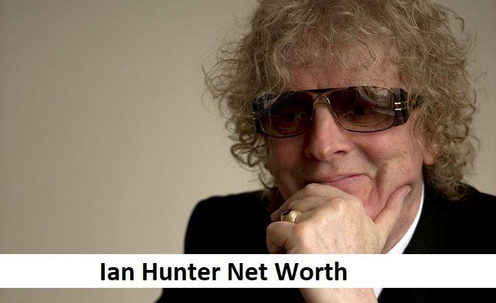 Ian Hunter Net Worth