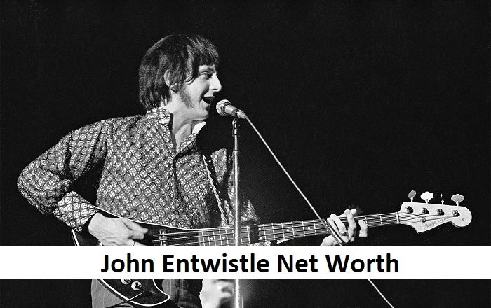 John Entwistle Net Worth